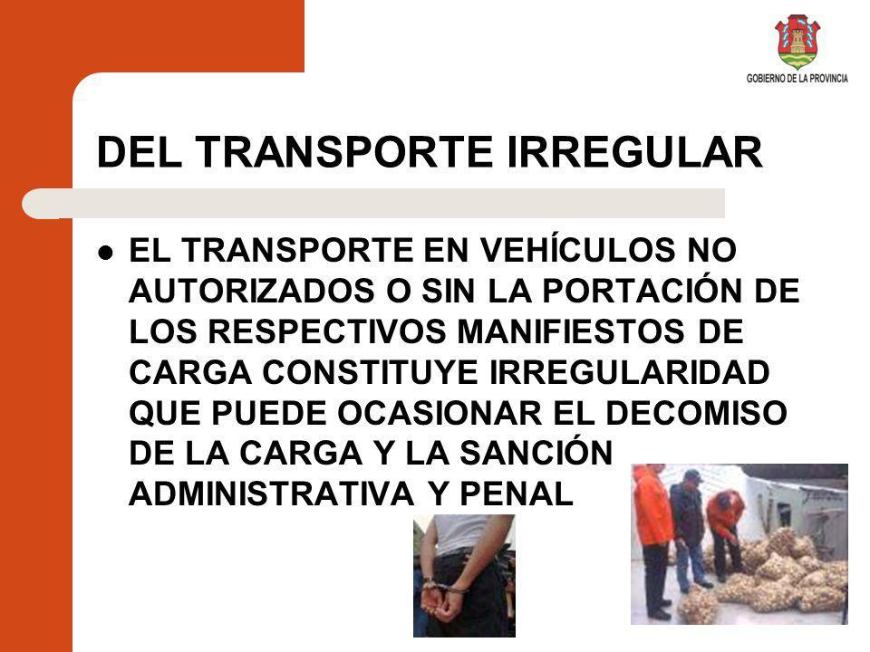 DEL TRANSPORTE IRREGULAR