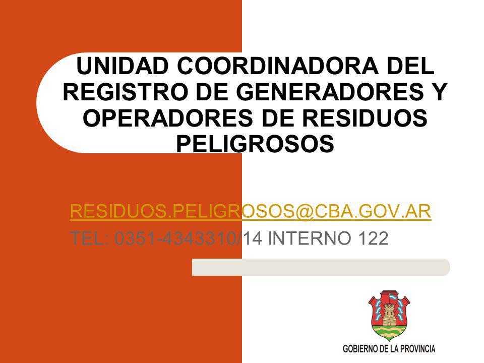 RESIDUOS.PELIGROSOS@CBA.GOV.AR TEL: 0351-4343310/14 INTERNO 122