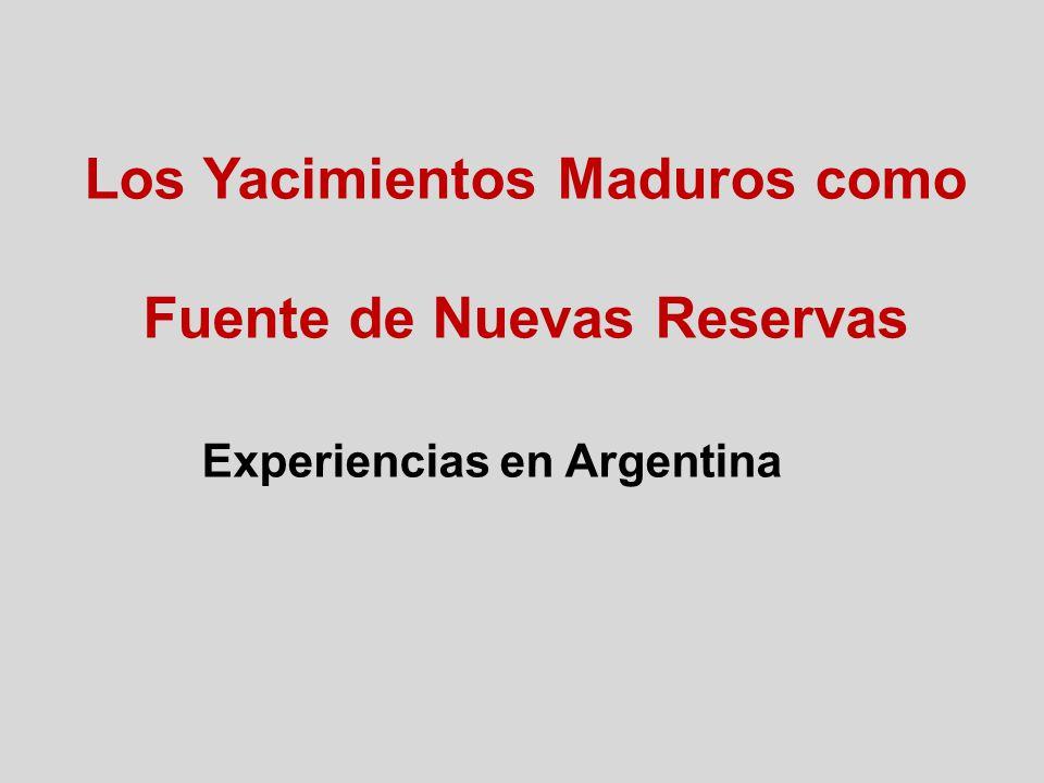 Los Yacimientos Maduros como Fuente de Nuevas Reservas