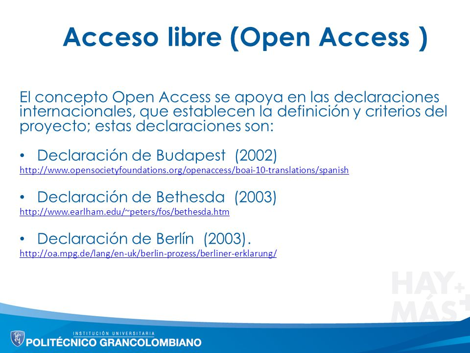 Acceso libre (Open Access )