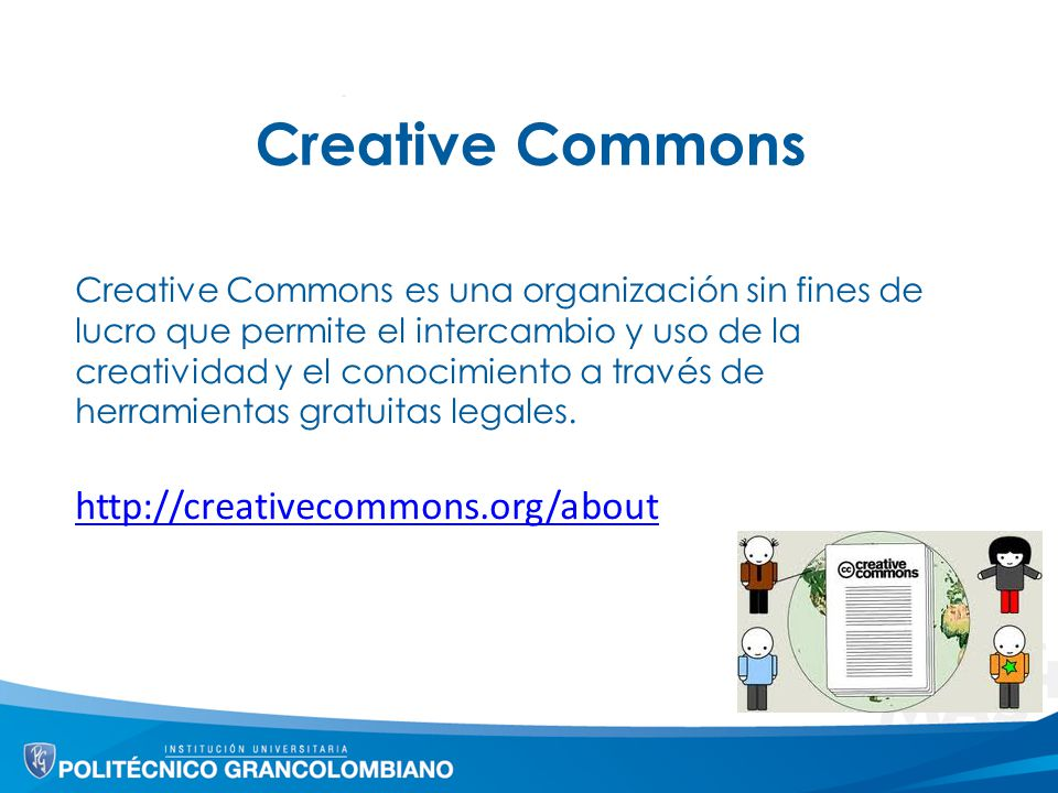 Creative Commons http://creativecommons.org/about