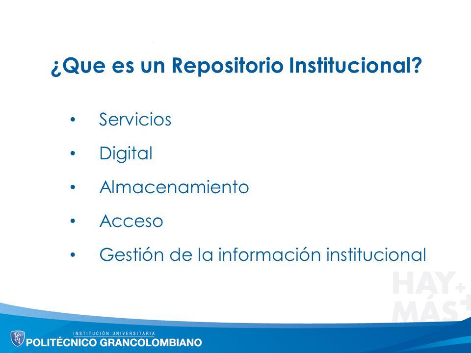 ¿Que es un Repositorio Institucional