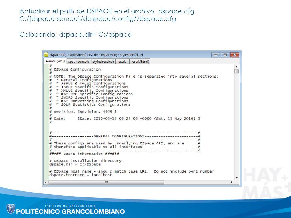 Actualizar el path de DSPACE en el archivo dspace.cfg