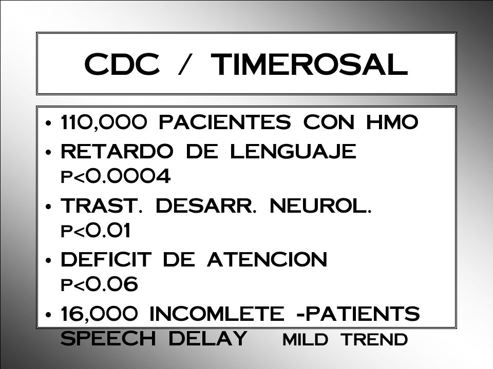 CDC / TIMEROSAL 110,000 PACIENTES CON HMO