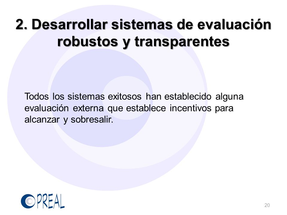 2. Desarrollar sistemas de evaluación robustos y transparentes