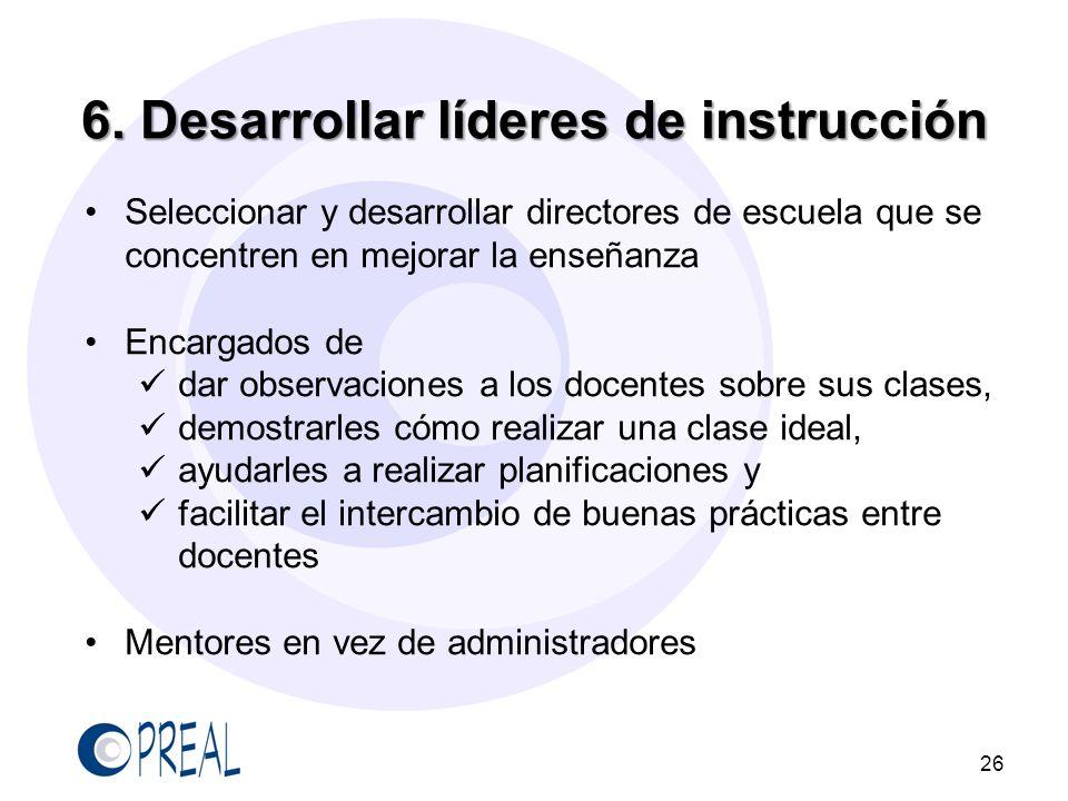 6. Desarrollar líderes de instrucción
