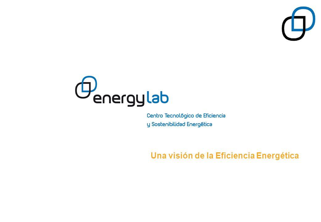 Una visión de la Eficiencia Energética