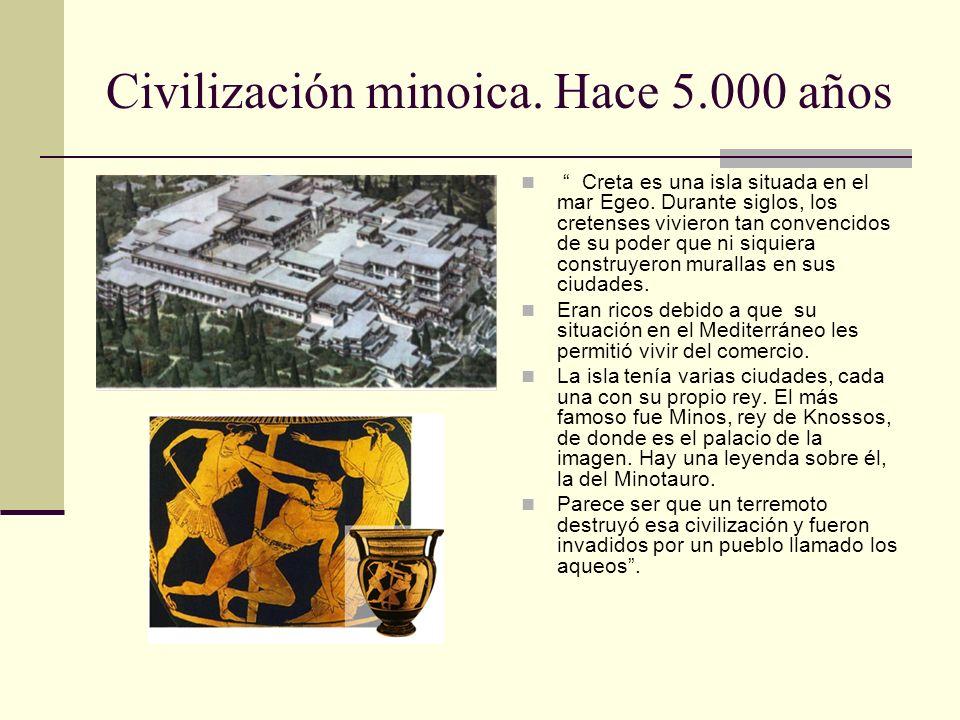 Civilización minoica. Hace 5.000 años