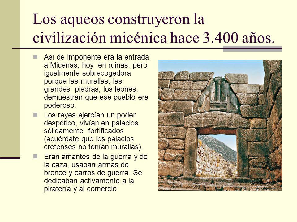 Los aqueos construyeron la civilización micénica hace 3.400 años.