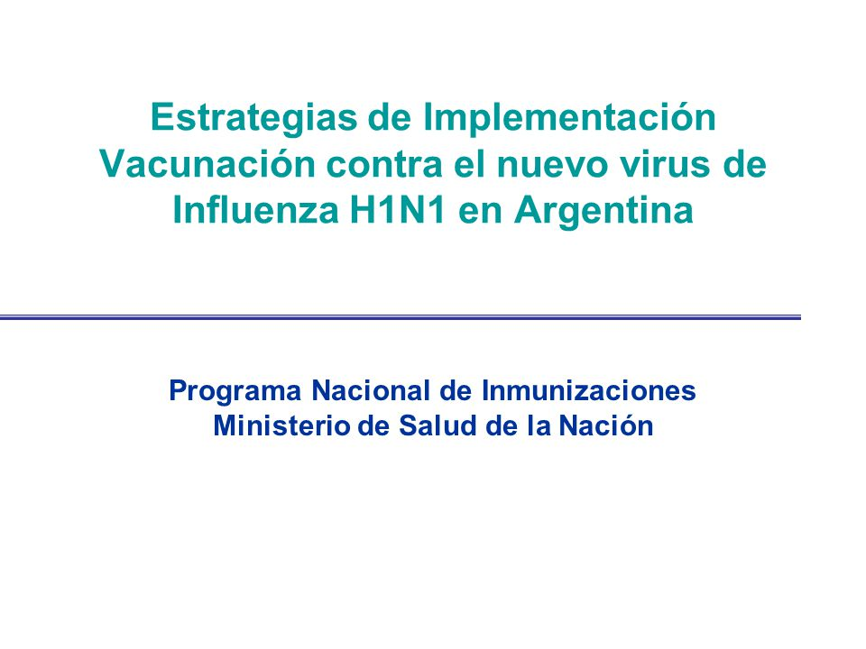 Programa Nacional de Inmunizaciones Ministerio de Salud de la Nación