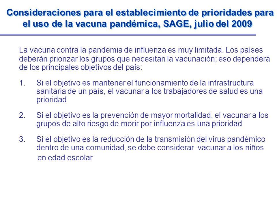 Consideraciones para el establecimiento de prioridades para el uso de la vacuna pandémica, SAGE, julio del 2009