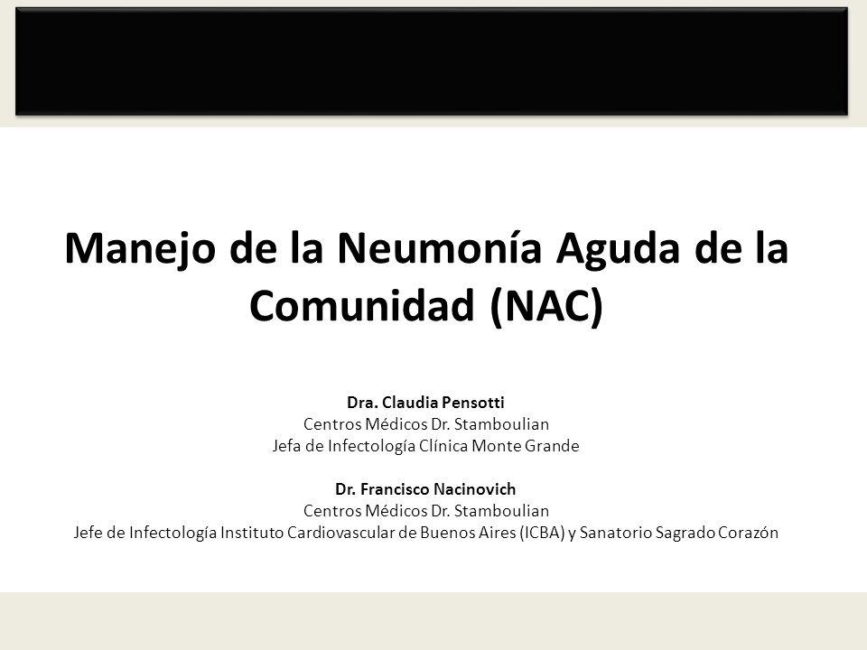 Manejo de la Neumonía Aguda de la Comunidad (NAC) Dra