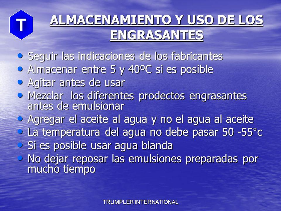 ALMACENAMIENTO Y USO DE LOS ENGRASANTES