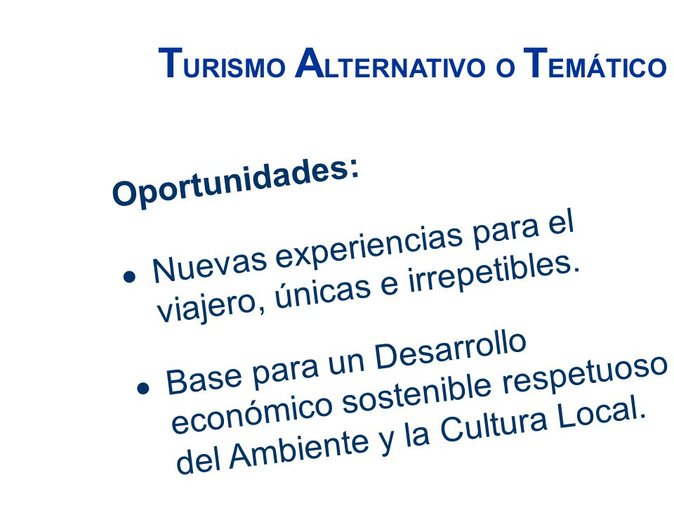 TURISMO ALTERNATIVO O TEMÁTICO
