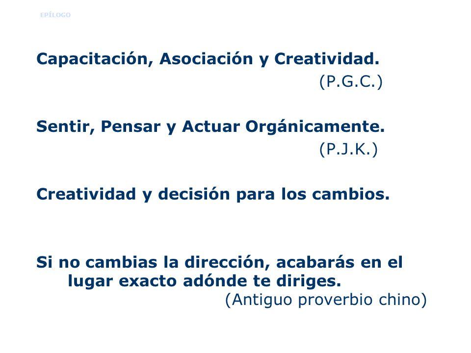 Capacitación, Asociación y Creatividad. (P.G.C.)