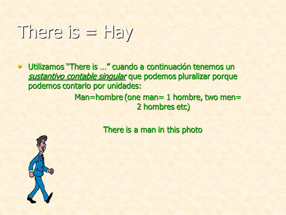 There is = Hay