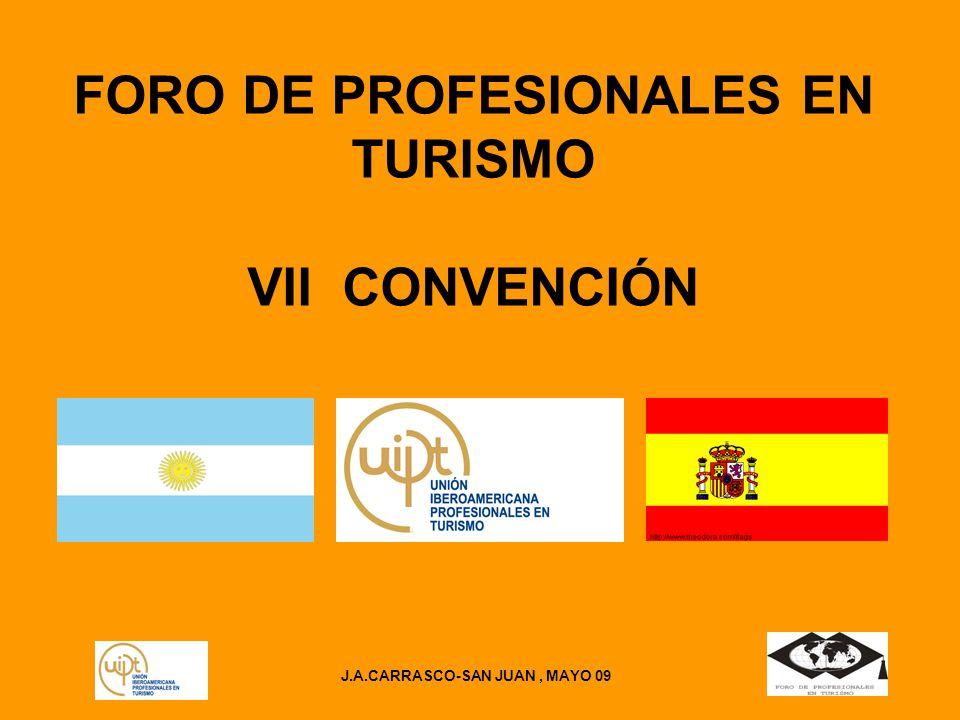 FORO DE PROFESIONALES EN TURISMO VII CONVENCIÓN