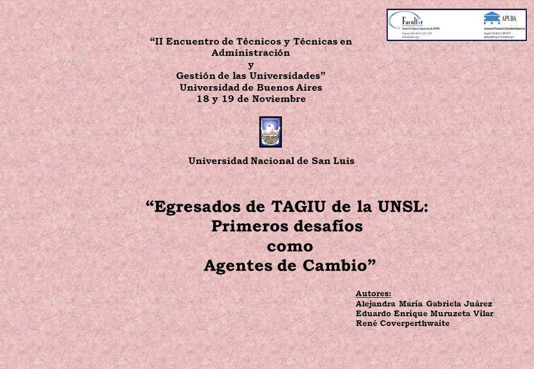 Egresados de TAGIU de la UNSL: Primeros desafíos como