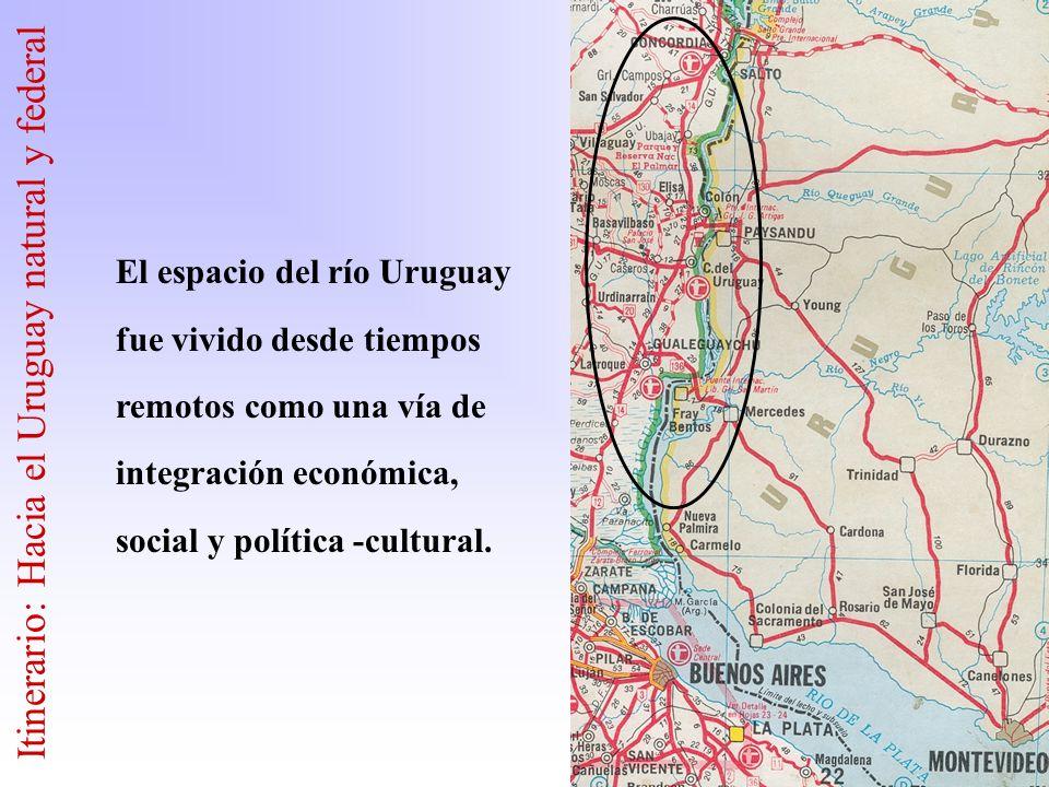 Itinerario: Hacia el Uruguay natural y federal
