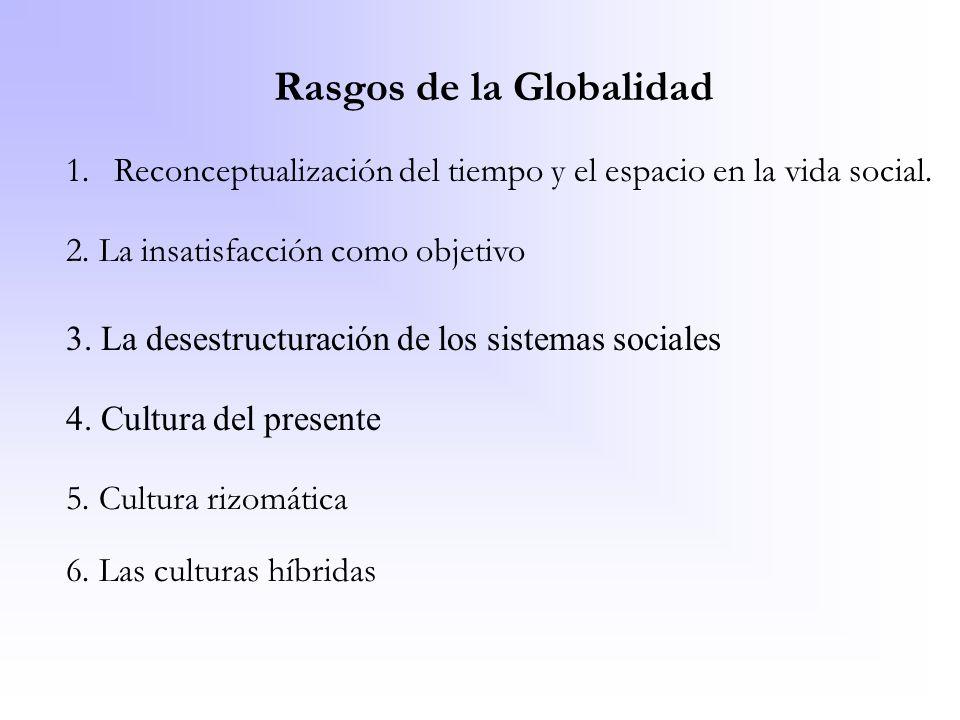 Rasgos de la Globalidad