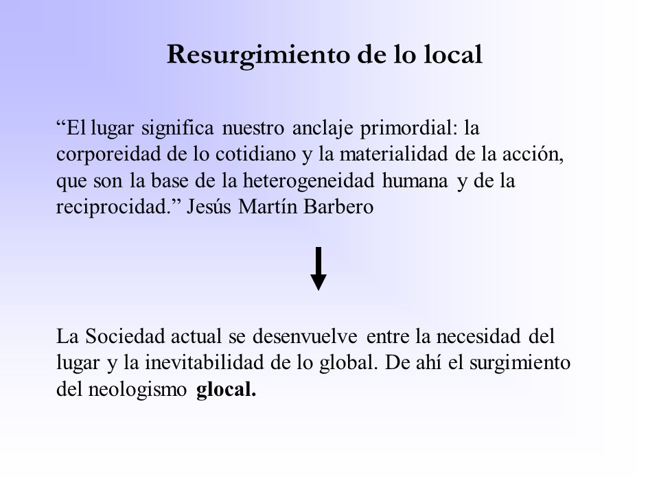 Resurgimiento de lo local