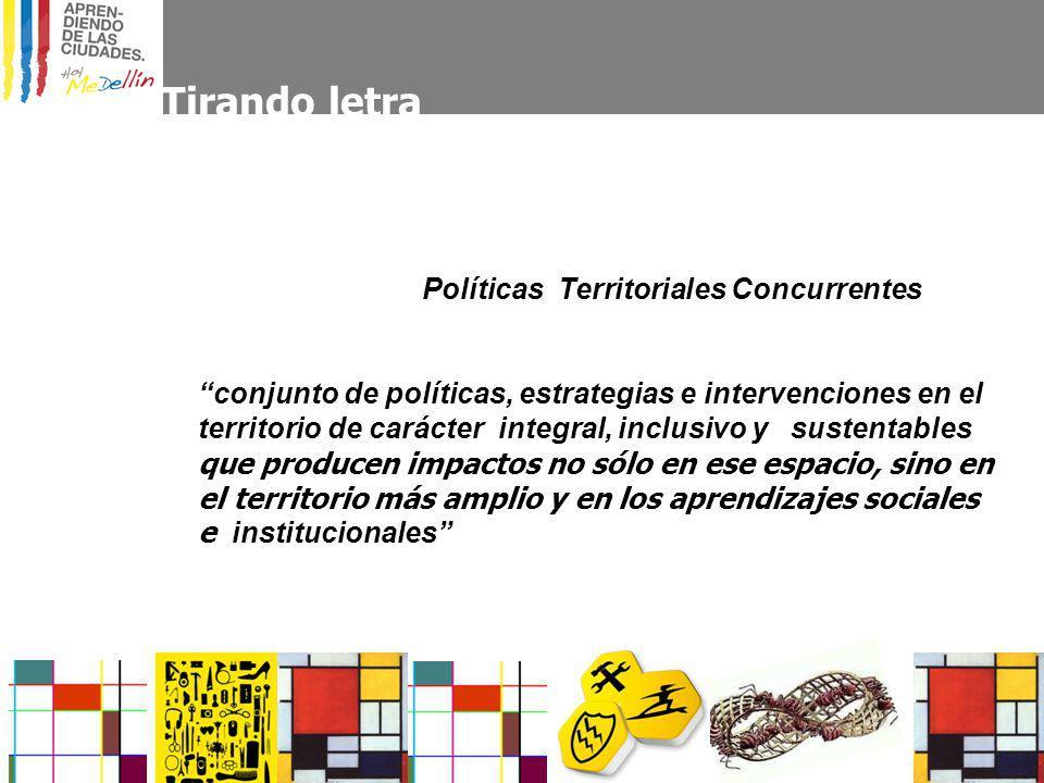 Tirando letra Políticas Territoriales Concurrentes