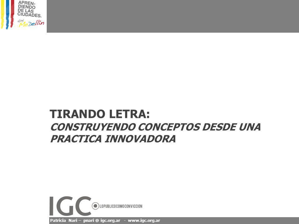 TIRANDO LETRA: CONSTRUYENDO CONCEPTOS DESDE UNA PRACTICA INNOVADORA