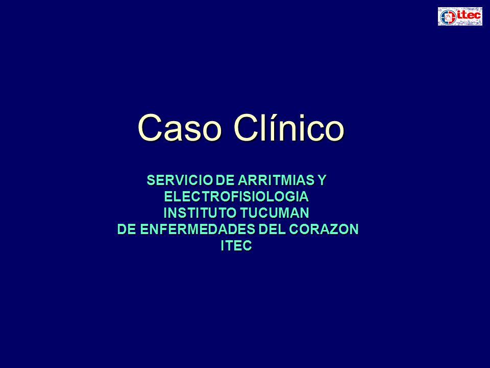 SERVICIO DE ARRITMIAS Y DE ENFERMEDADES DEL CORAZON