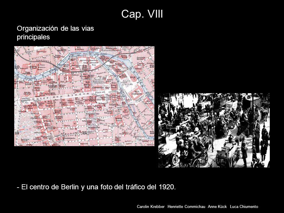 Cap. VIII Organización de las vias principales