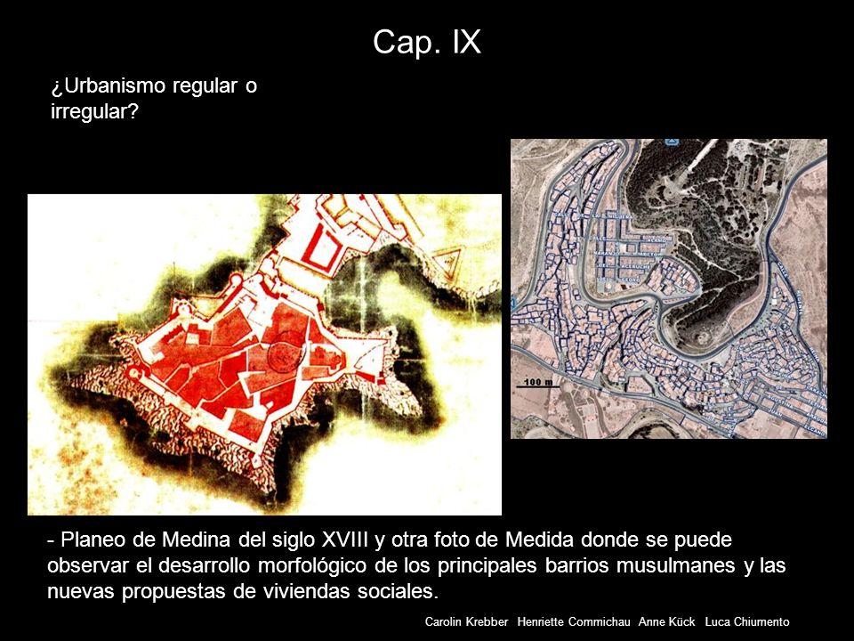 Cap. IX ¿Urbanismo regular o irregular