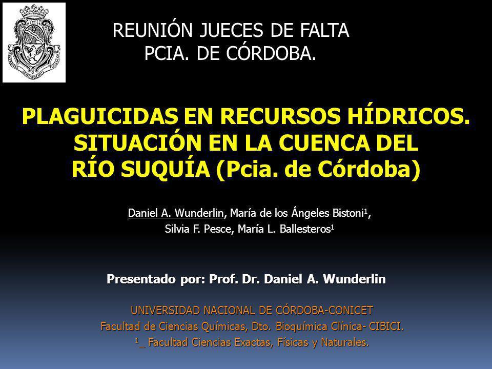 PLAGUICIDAS EN RECURSOS HÍDRICOS. SITUACIÓN EN LA CUENCA DEL