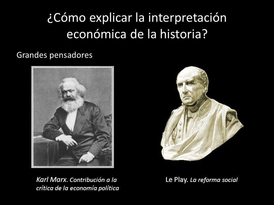 ¿Cómo explicar la interpretación económica de la historia
