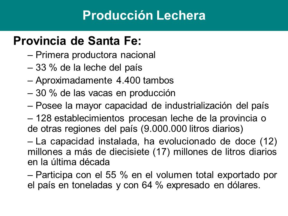 Producción Lechera Provincia de Santa Fe: Primera productora nacional