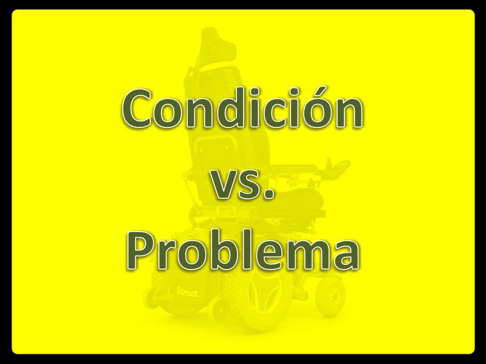 Condición vs. Problema