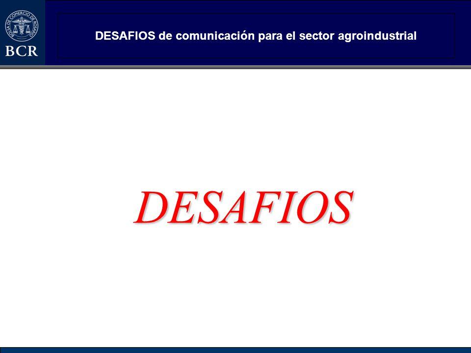 DESAFIOS de comunicación para el sector agroindustrial