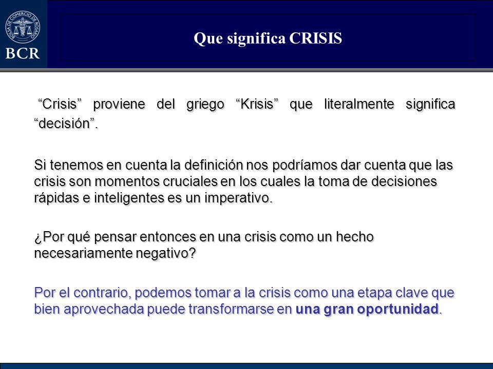Que significa CRISIS Crisis proviene del griego Krisis que literalmente significa decisión .