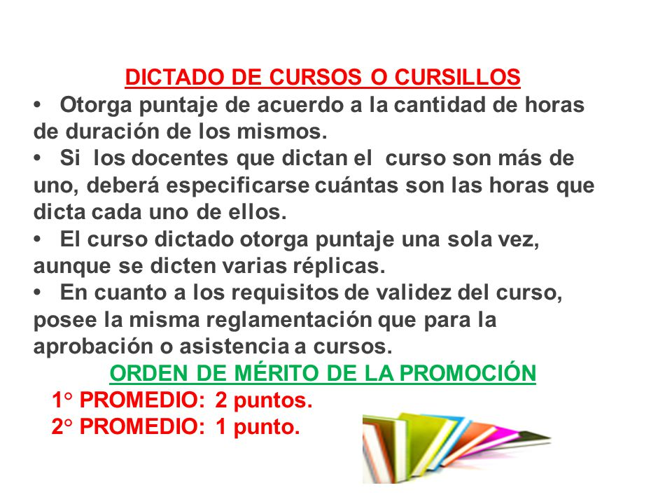 DICTADO DE CURSOS O CURSILLOS ORDEN DE MÉRITO DE LA PROMOCIÓN