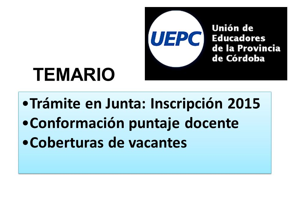 TEMARIO Trámite en Junta: Inscripción 2015