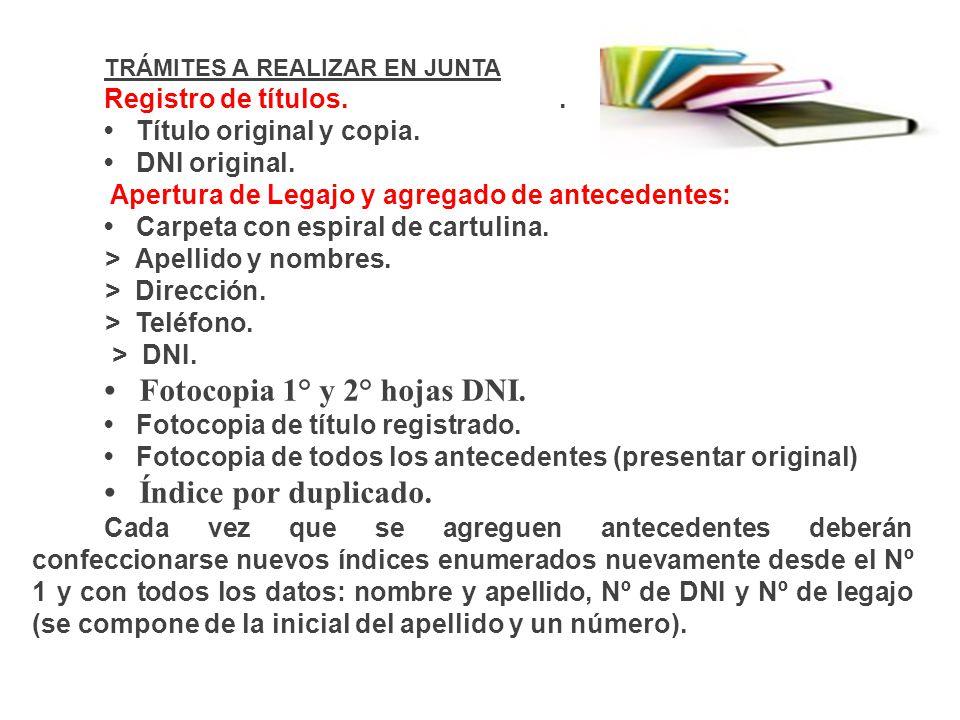 • Fotocopia 1° y 2° hojas DNI.