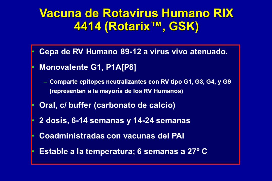Vacuna de Rotavirus Humano RIX 4414 (Rotarix™, GSK)