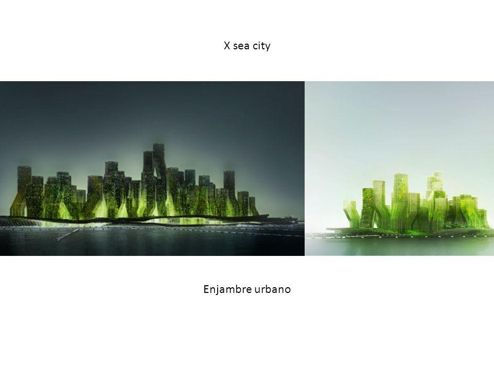 X sea city Enjambre urbano
