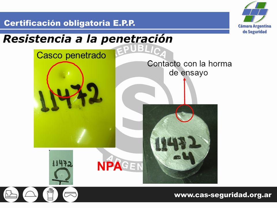 NPA Resistencia a la penetración Casco penetrado Contacto con la horma