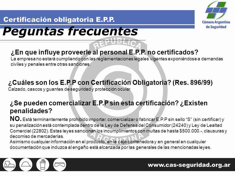 Peguntas frecuentes ¿En que influye proveerle al personal E.P.P. no certificados