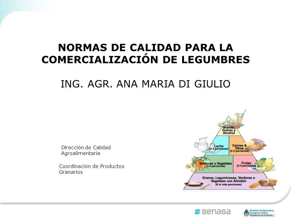 NORMAS DE CALIDAD PARA LA COMERCIALIZACIÓN DE LEGUMBRES