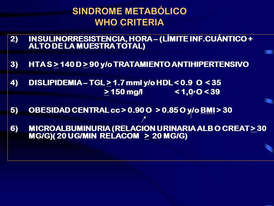 SINDROME METABÓLICO WHO CRITERIA