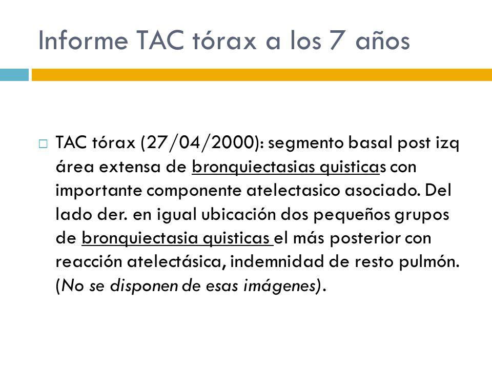 Informe TAC tórax a los 7 años