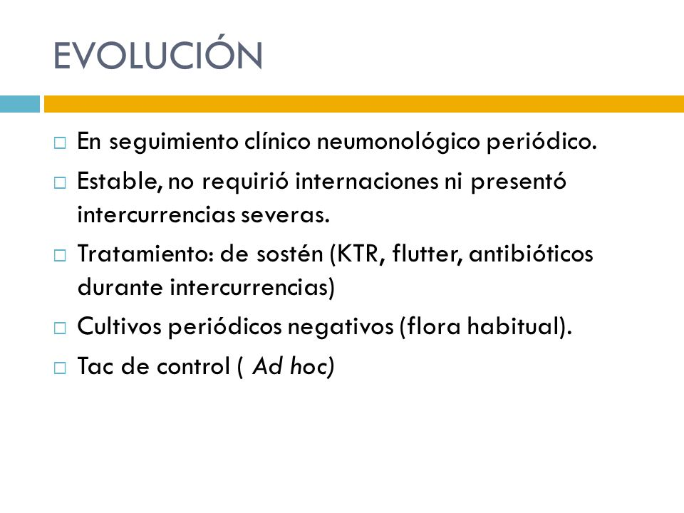 EVOLUCIÓN En seguimiento clínico neumonológico periódico.