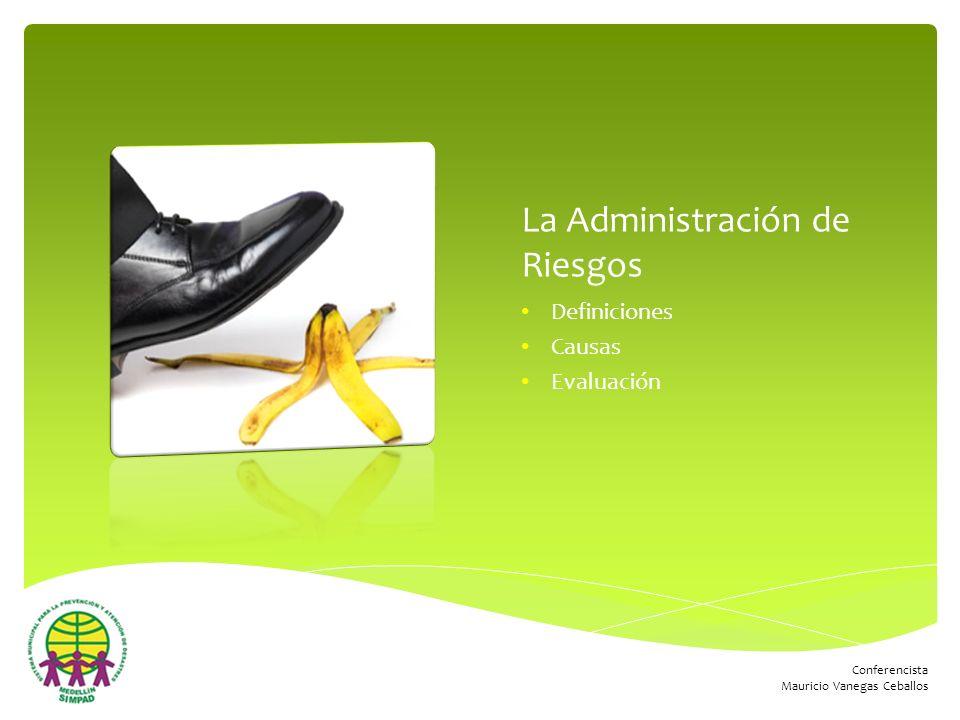 La Administración de Riesgos