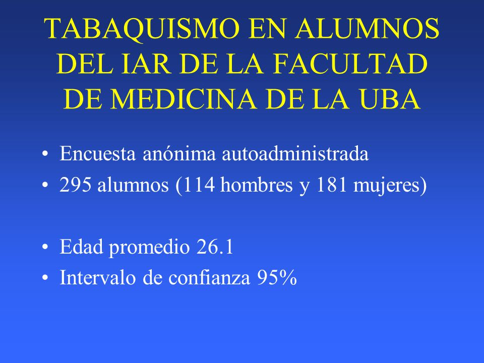 TABAQUISMO EN ALUMNOS DEL IAR DE LA FACULTAD DE MEDICINA DE LA UBA