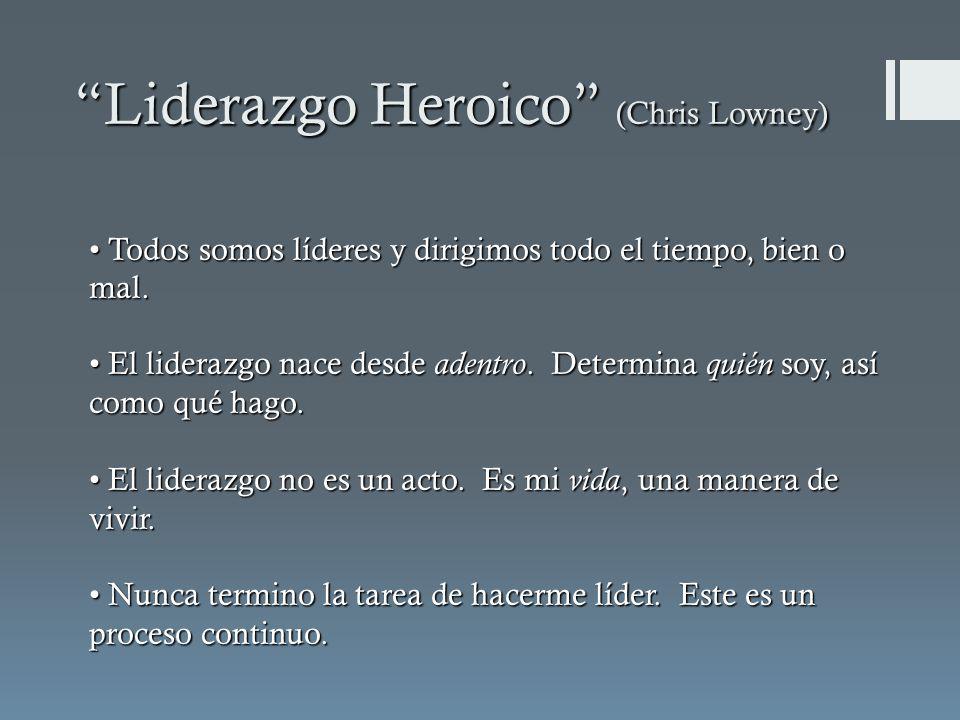Liderazgo Heroico (Chris Lowney)